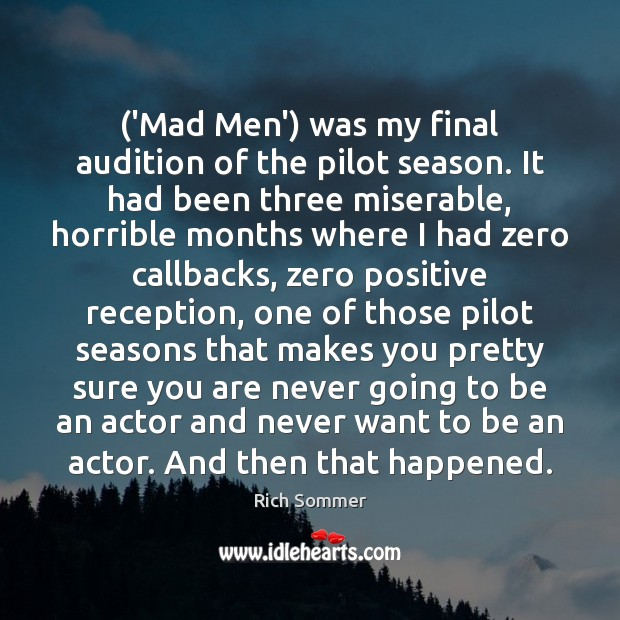 Image, ('Mad Men') was my final audition of the pilot season. It had