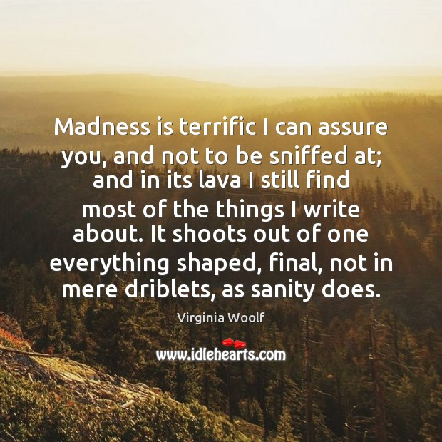 Image, Madness is terrific I can assure you, and not to be sniffed
