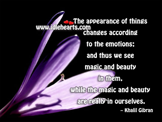 Appearance, Beauty, Changes, Emotion, Emotions, Magic, See