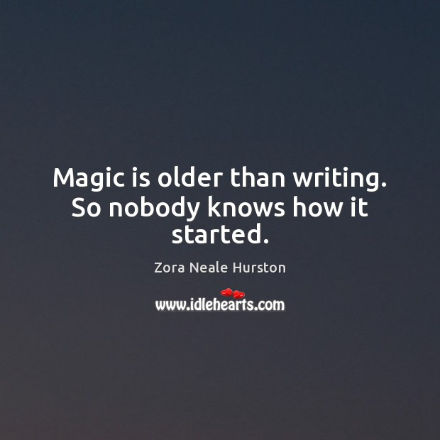 Magic is older than writing. So nobody knows how it started. Image