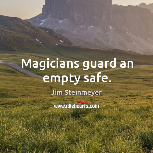 Magicians guard an empty safe. Image