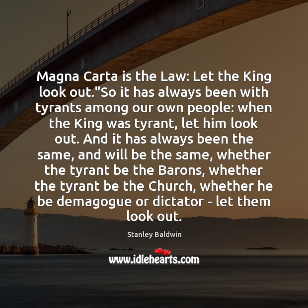 "Magna Carta is the Law: Let the King look out.""So it Image"
