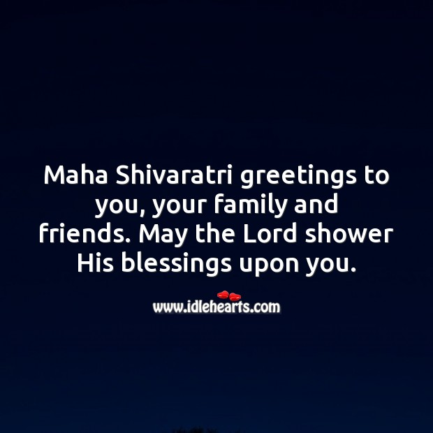 Maha Shivaratri Greetings To You Your Family And Friends