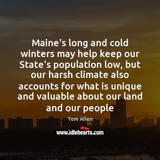 Maine's long and cold winters may help keep our State's population low, Image