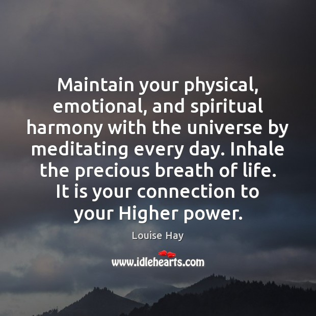 Image, Maintain your physical, emotional, and spiritual harmony with the universe by meditating