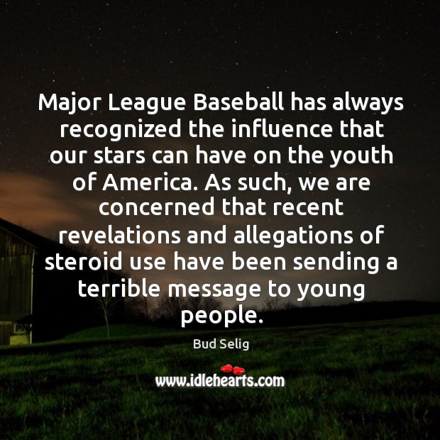 Image, Major league baseball has always recognized the influence that our stars can have on the youth of america.