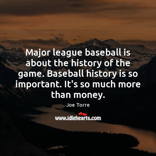 Image, Major league baseball is about the history of the game. Baseball history