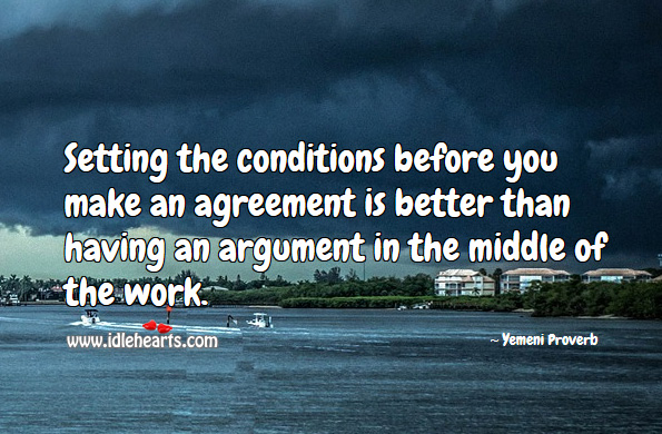 Image, Setting the conditions before you make an agreement is better than having an argument in the middle of the work.
