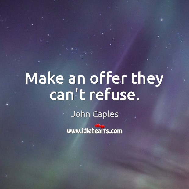 Picture Quote by John Caples