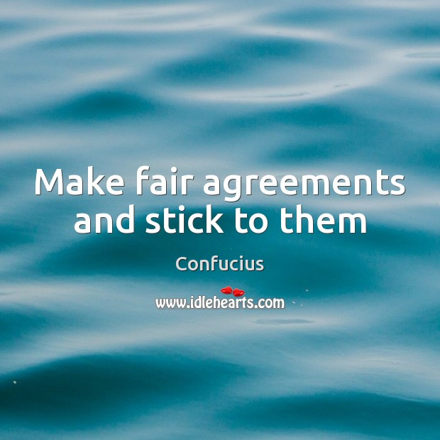Image, Make fair agreements and stick to them