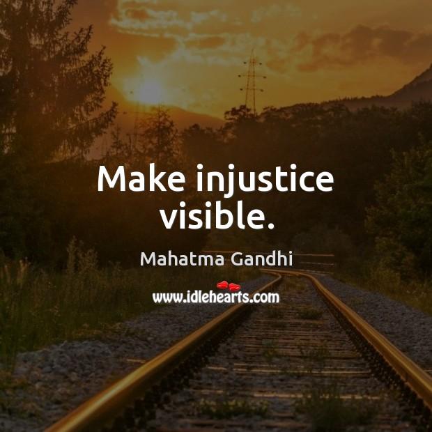 Image, Make injustice visible.