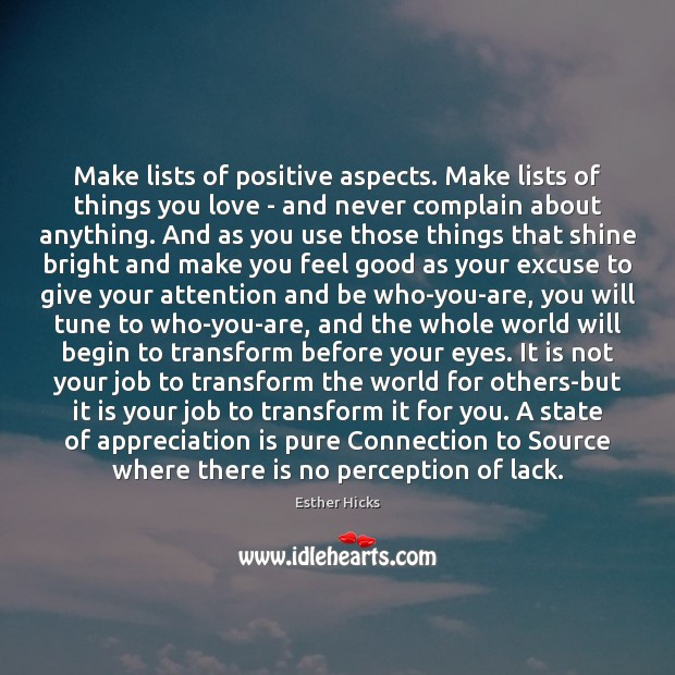 Make lists of positive aspects. Make lists of things you love – Image