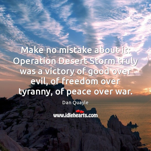 Make no mistake about it: Operation Desert Storm truly was a victory Image