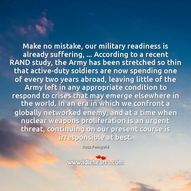 Image, Make no mistake, our military readiness is already suffering, … According to a