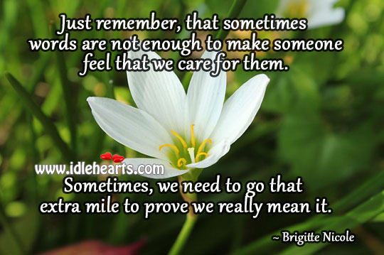 Words Are Not Enough To Make Someone Feel