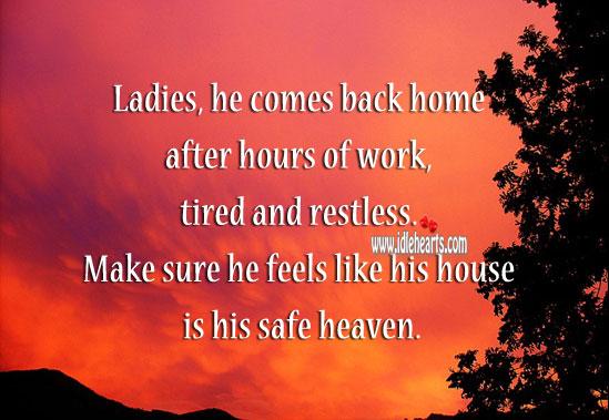 Image, Make sure they feel like house is heaven.