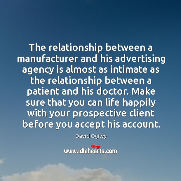 Image, Make sure that you can life happily with your prospective client before you accept his account.