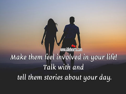 Make them feel involved in your life. Relationship Tips Image