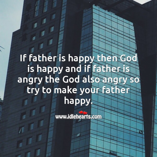 Make your father happy. Image