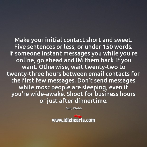 Image, Make your initial contact short and sweet. Five sentences or less, or