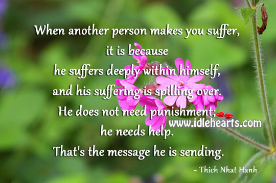When A Person is Suffering, He Needs Help
