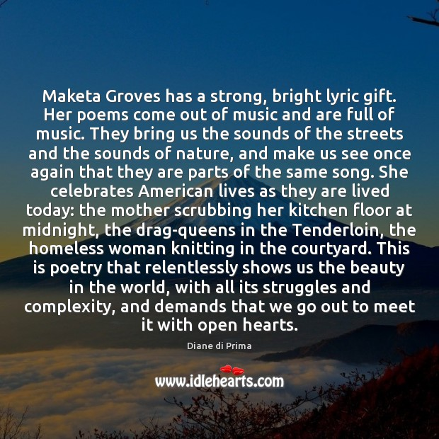 Image, Maketa Groves has a strong, bright lyric gift. Her poems come out