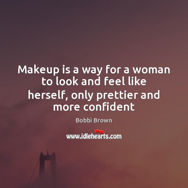Image, Makeup is a way for a woman to look and feel like