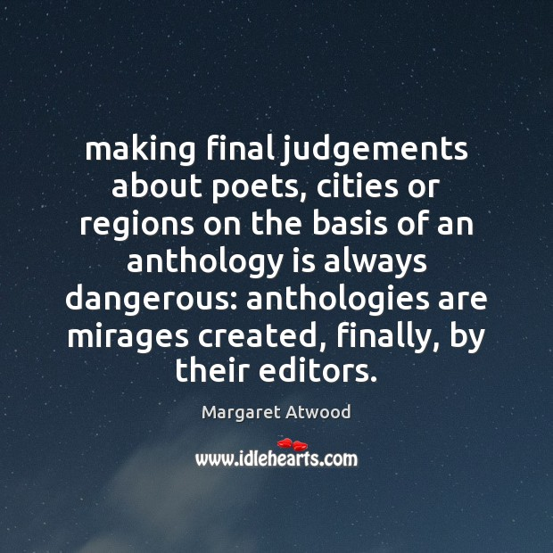 Making final judgements about poets, cities or regions on the basis of Image