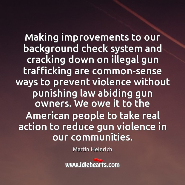 Making improvements to our background check system and cracking down on illegal Image