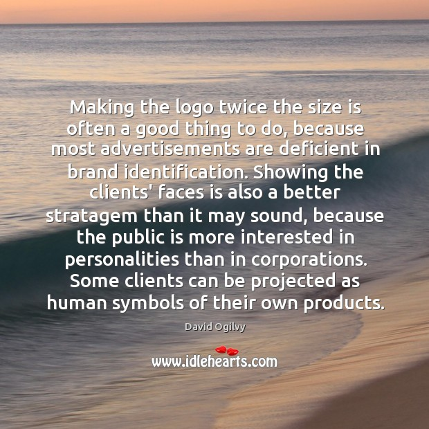 Picture Quote by David Ogilvy