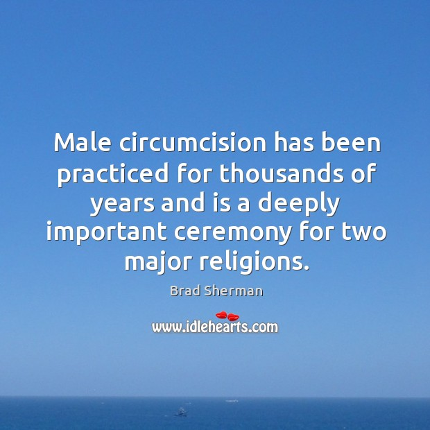 Image, Male circumcision has been practiced for thousands of years and is a deeply