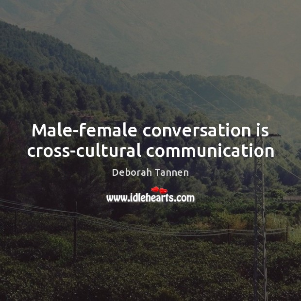Male-female conversation is cross-cultural communication Image