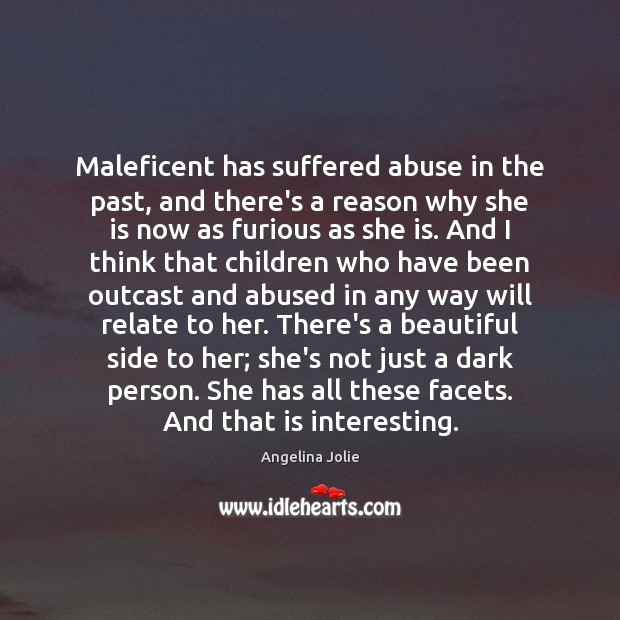 Maleficent has suffered abuse in the past, and there's a reason why Image