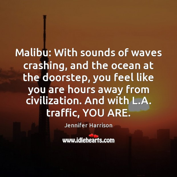 Malibu: With sounds of waves crashing, and the ocean at the doorstep, Image