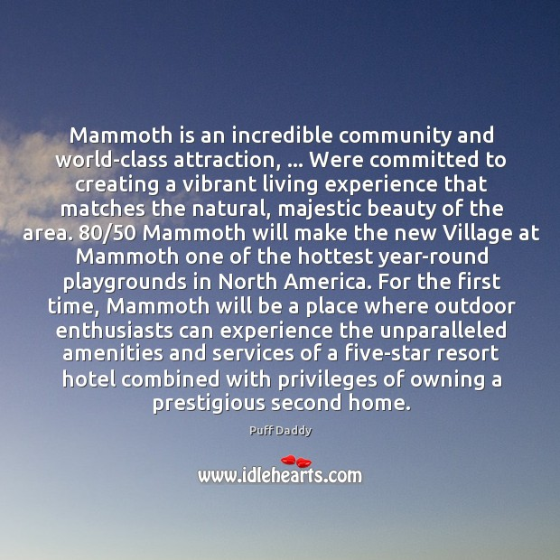Mammoth is an incredible community and world-class attraction, … Were committed to creating Image