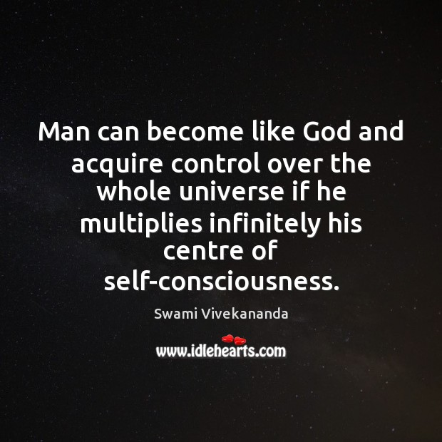 Image, Man can become like God and acquire control over the whole universe