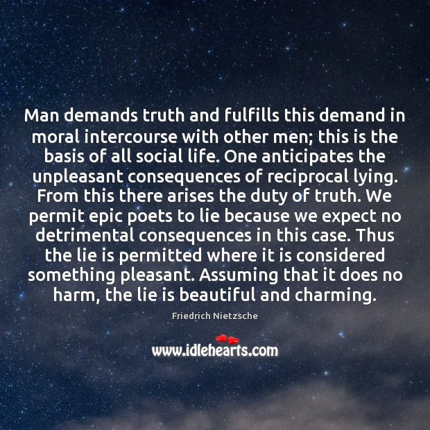Man demands truth and fulfills this demand in moral intercourse with other Image
