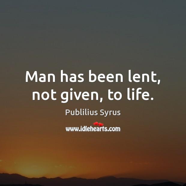 Picture Quote by Publilius Syrus