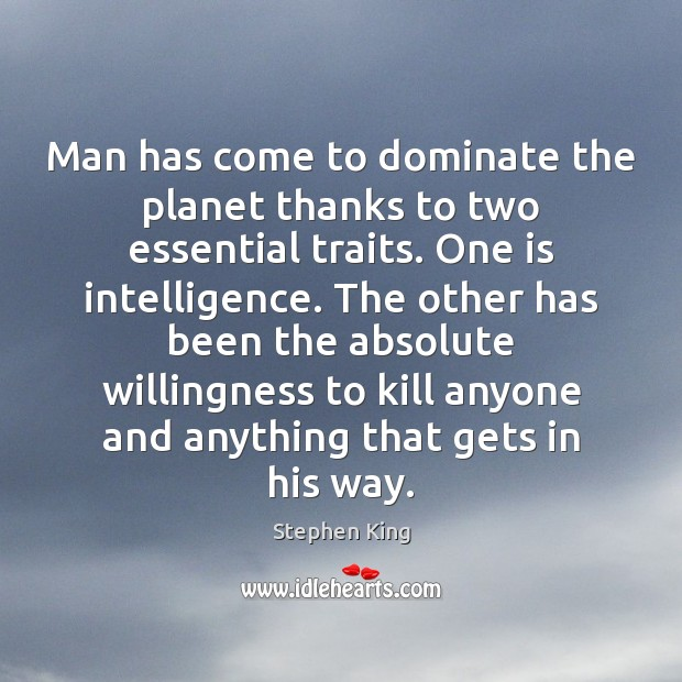 Man has come to dominate the planet thanks to two essential traits. Image