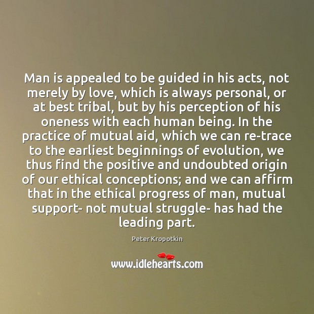 Man is appealed to be guided in his acts, not merely by Image