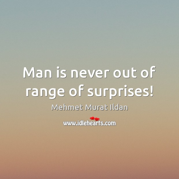 Image, Man is never out of range of surprises!