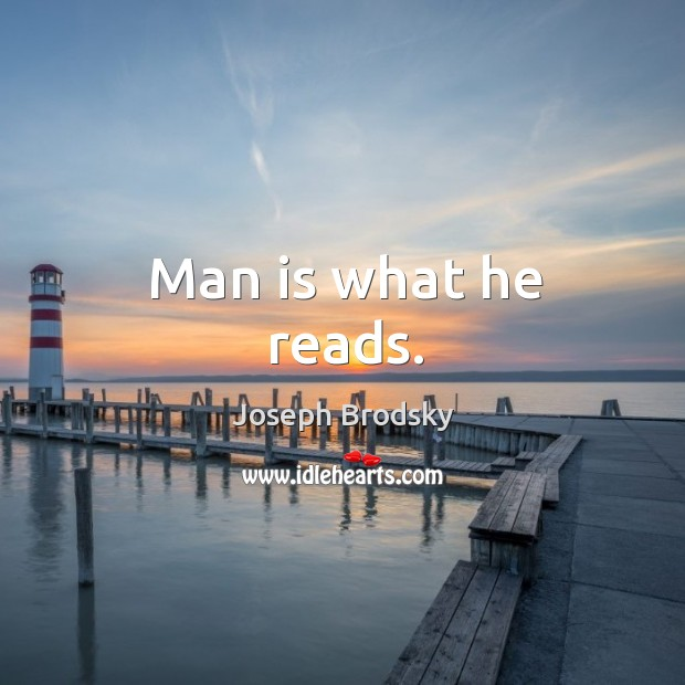 Man is what he reads. Image