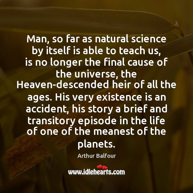 Image, Man, so far as natural science by itself is able to teach
