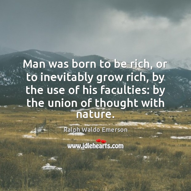 Man was born to be rich, or to inevitably grow rich, by Image