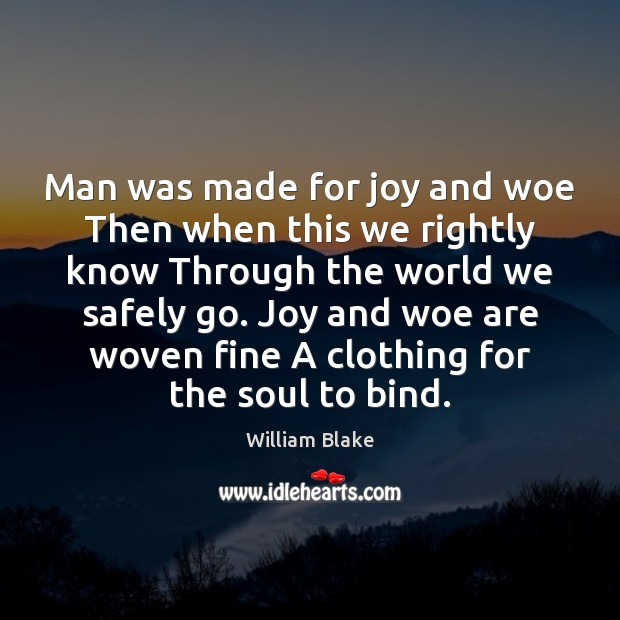 Man was made for joy and woe Then when this we rightly Image