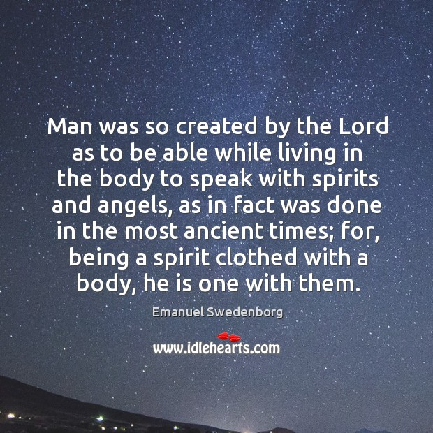 Man was so created by the lord as to be able while living in the body to speak with spirits and angels Image