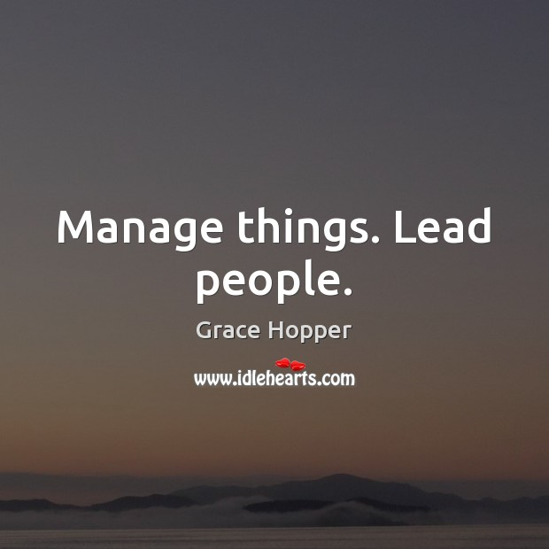 Manage things. Lead people. Image