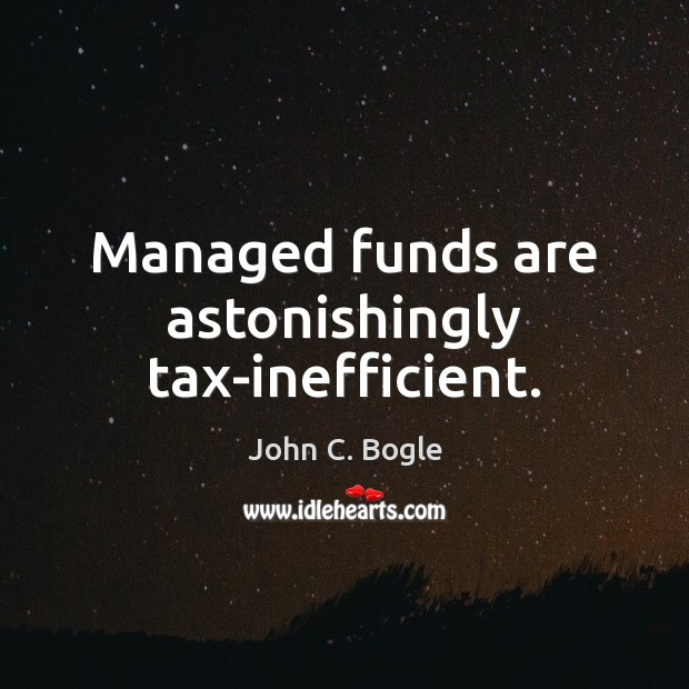 Image, Managed funds are astonishingly tax-inefficient.