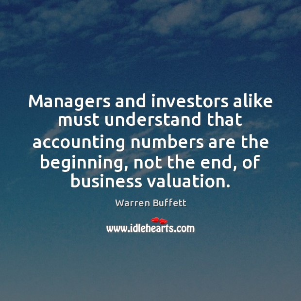 Image, Managers and investors alike must understand that accounting numbers are the beginning,