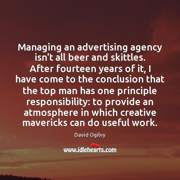 Image, Managing an advertising agency isn't all beer and skittles. After fourteen years